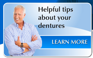 Helpful tips about your dentures