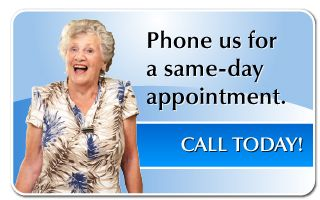 Phone us for a same-day appointment.